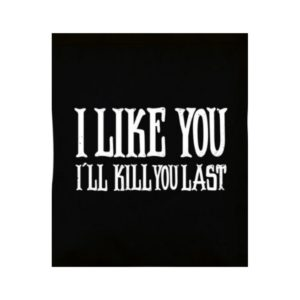 I Like You Ill Kill You Last Tote Bag 2